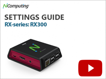 NComputing Video RX 300 Settings Guide